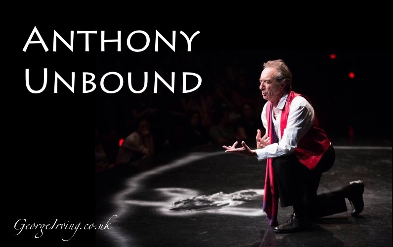 Anthony Unbound - George irving